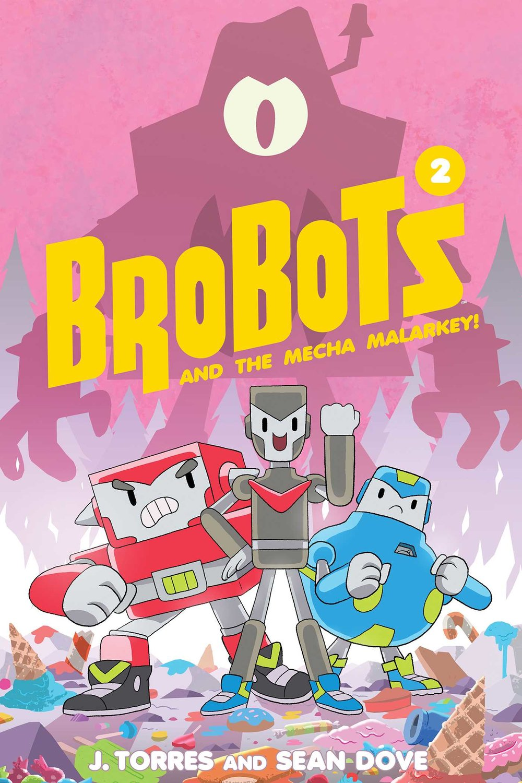 brobots-and-the-mecha-malarkey-9781620104248_hr.jpg