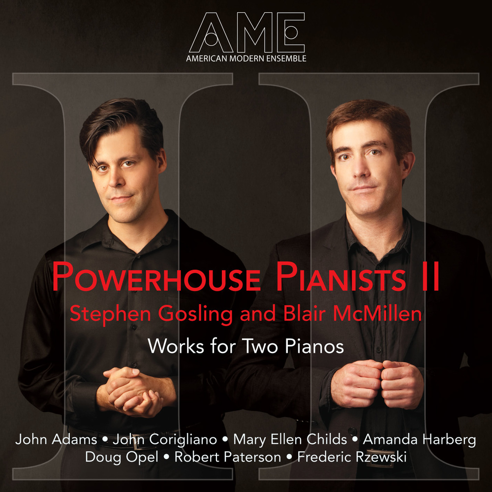 AME - Powerhouse Pianists II - Stephen Gosling and Blair McMillen