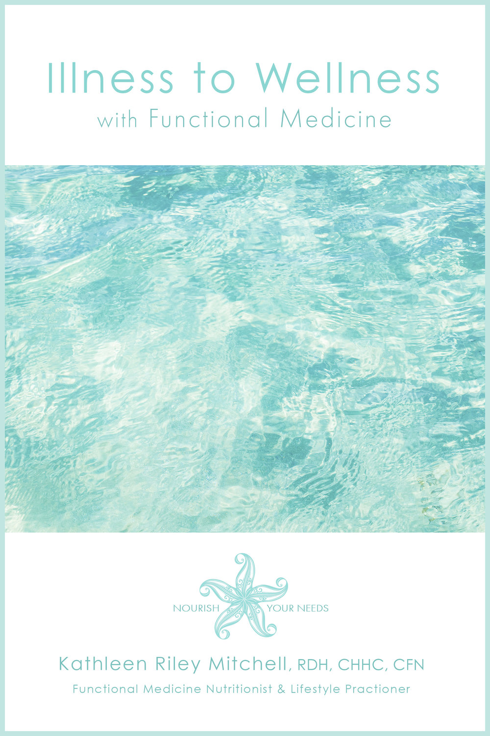 kathleen illness to wellness book cover front for website drop shadow.jpg