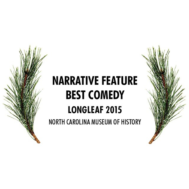 Another win for Father-Like Son! Best comedy feature at the 2015 Longleaf Festival. Stay tuned for more as the boys are cooking up something real nice this summer.