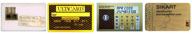 Source: http://www.cybershow.com (1996) Exhibit 5.2 Examples of Early Smart Cards Prior to the 1990