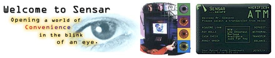 Source: http://www.sensar.com (2001) Exhibit 5.3 Sensar Iris Recognition Systems Integrated with Smart Card Technology