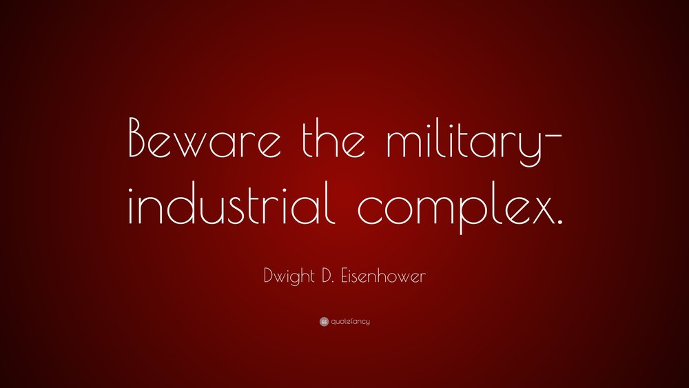 214324-Dwight-D-Eisenhower-Quote-Beware-the-military-industrial-complex.jpg