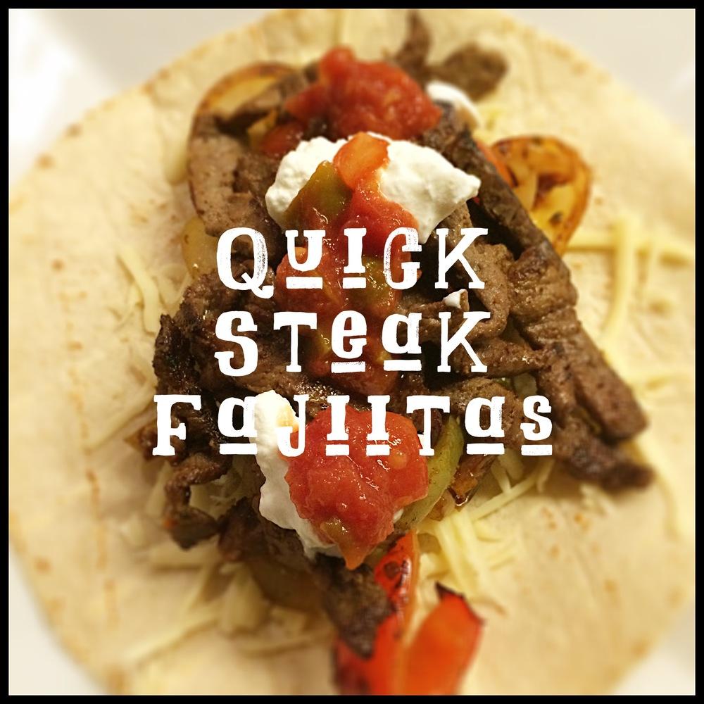 Quick Steak Fajitas