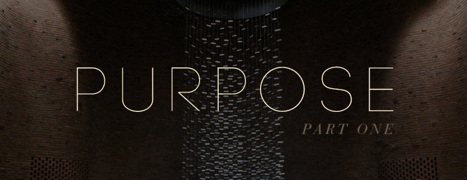 Purpose sermon - part one.jpg