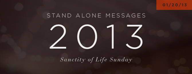 2013-SA-Sanctity-of-Life-Sunday.jpg