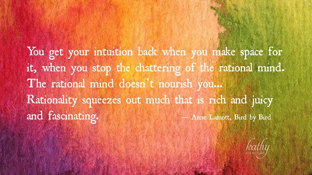 You get your intuition back.jpg