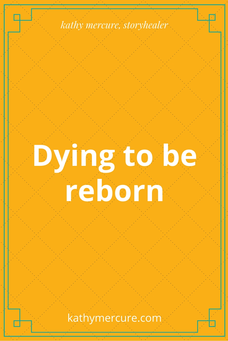dying to be reborn