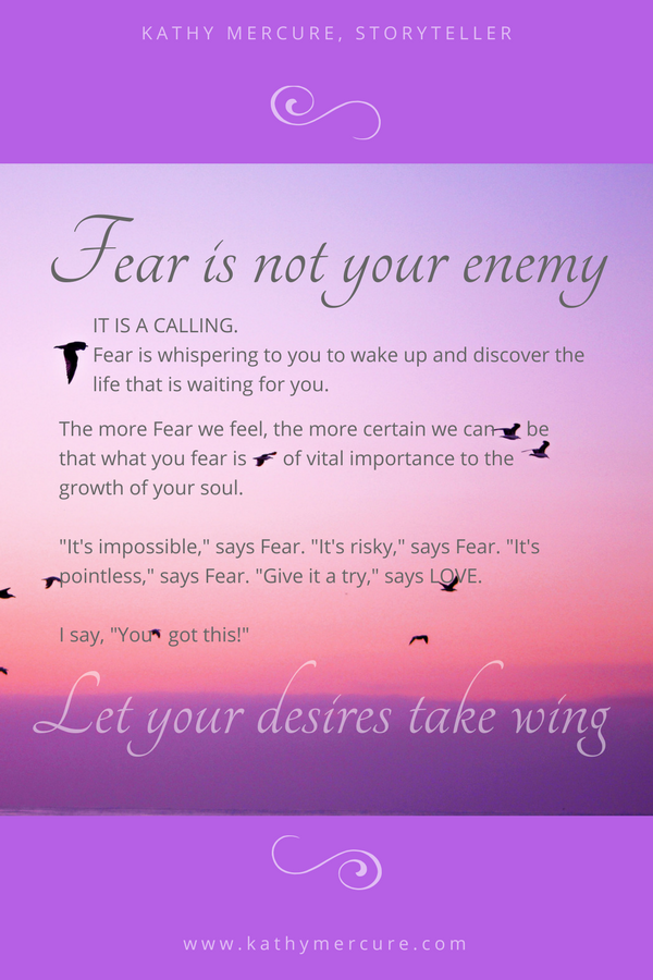 """Emily Dickinson wrote, """"Hope is the thing with feathers that perches in the soul – and sings the tunes without the words – and never stops at all."""" Let Fear guide to Hope.  Save this pin for later or click to read the blog now."""