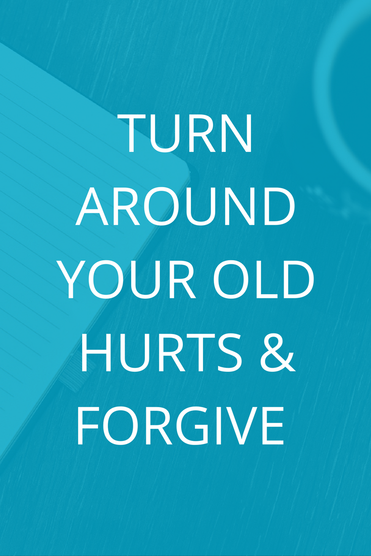 4 Turn around your old hurts.png