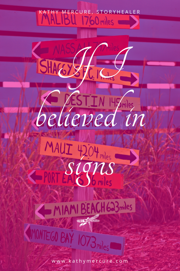 [BLOG] If I believed in signs.png