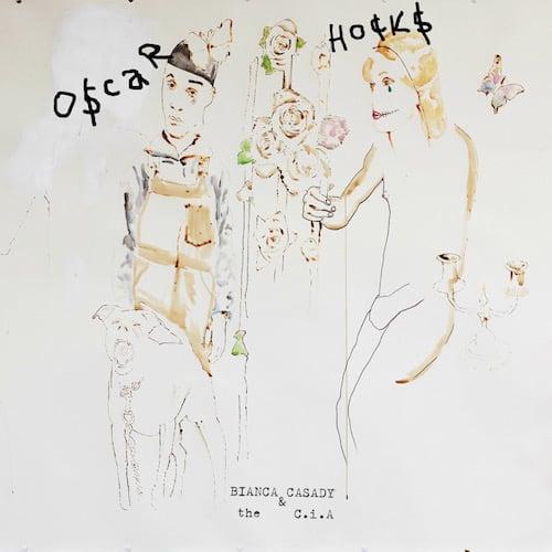 Bianca Casady & the C.i.A.<br>Oscar Hocks