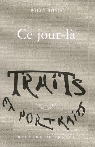 Ronis, Willy.Ce Jour-là. Paris: Mercure De France, 2006