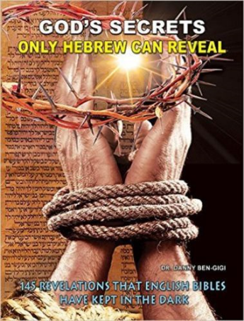 God's secrets only hebrew can reveal