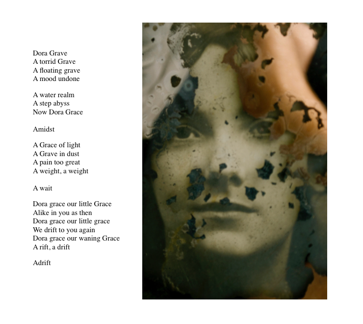 Dora Grave (Dora Grace)    Poem, found photograph + digital assembly; June 2014 (re-worked September, 2015); Copyright © Tennyson Woodbridge, 1963 to present
