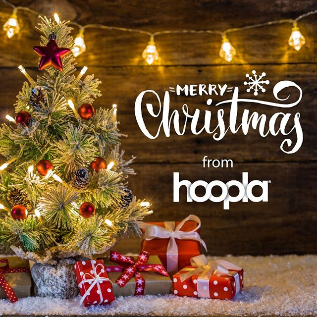 Merry Christmas from #hoopla! Have a safe and happy holiday!