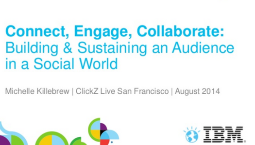 Connect, Engage, Collaborate: Building & Sustaining an Audience in a Social World