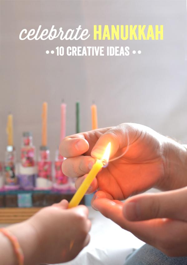 10 Creative Ways to Celebrate Hanukkah