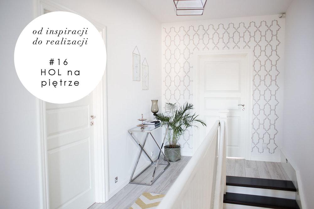 Dodatkowe Od Inspiracji do Realizacji #16 Hol na Piętrze — HOUSE LOVES TG46