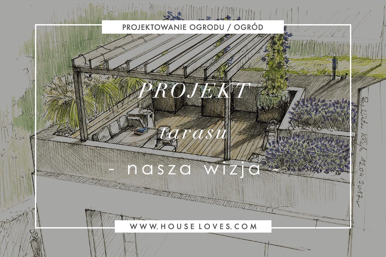 Projekt Tarasu House Loves