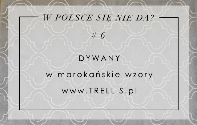 W Polsce Się Nie Da 6 Dywany Bis House Loves