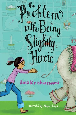 Uma's newest title...slightly heroic is something she knows about . . .