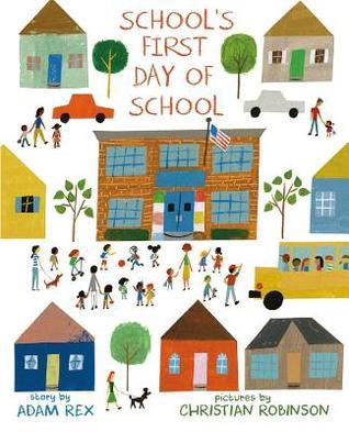 schools-first-day-of-school-by-adam-rex.jpg