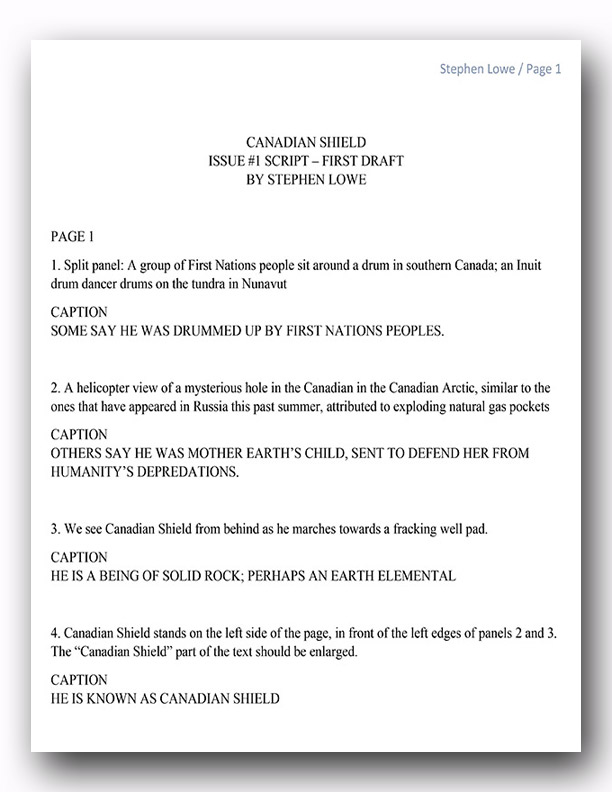 This is my first draft version, in full script style, of the script for the first page of  Canadian Shield .