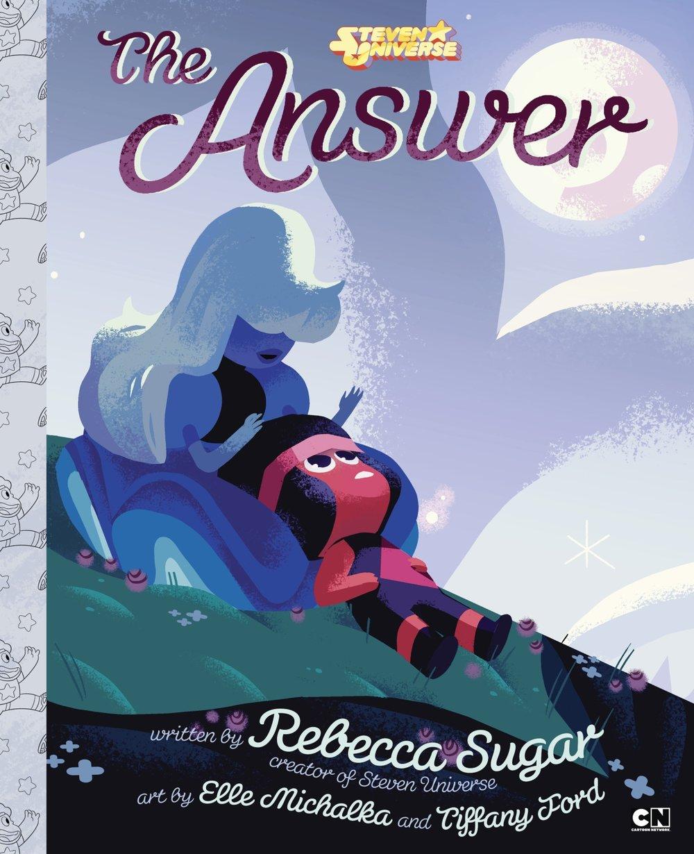 Rebecca Sugar's   The Answer