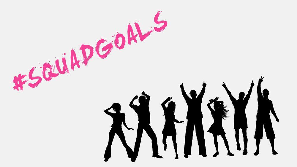 #Sqaudgoals Title Slide.jpg