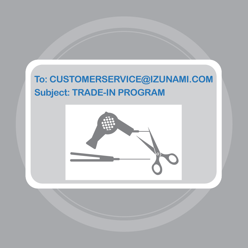 Take a picture of your old flat iron or dryer with the cord cut. Email the picture to customerservice@izunami.com with Trade-In Program in the subject line.