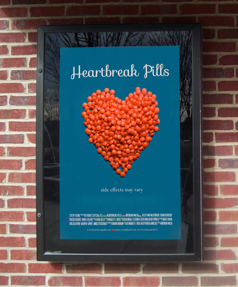 Movie Poster for  Heartbreak Pills.  Directed by Brendan Walsh