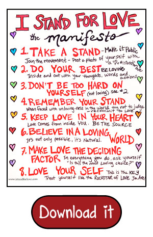 I Stand For Love Manifesto