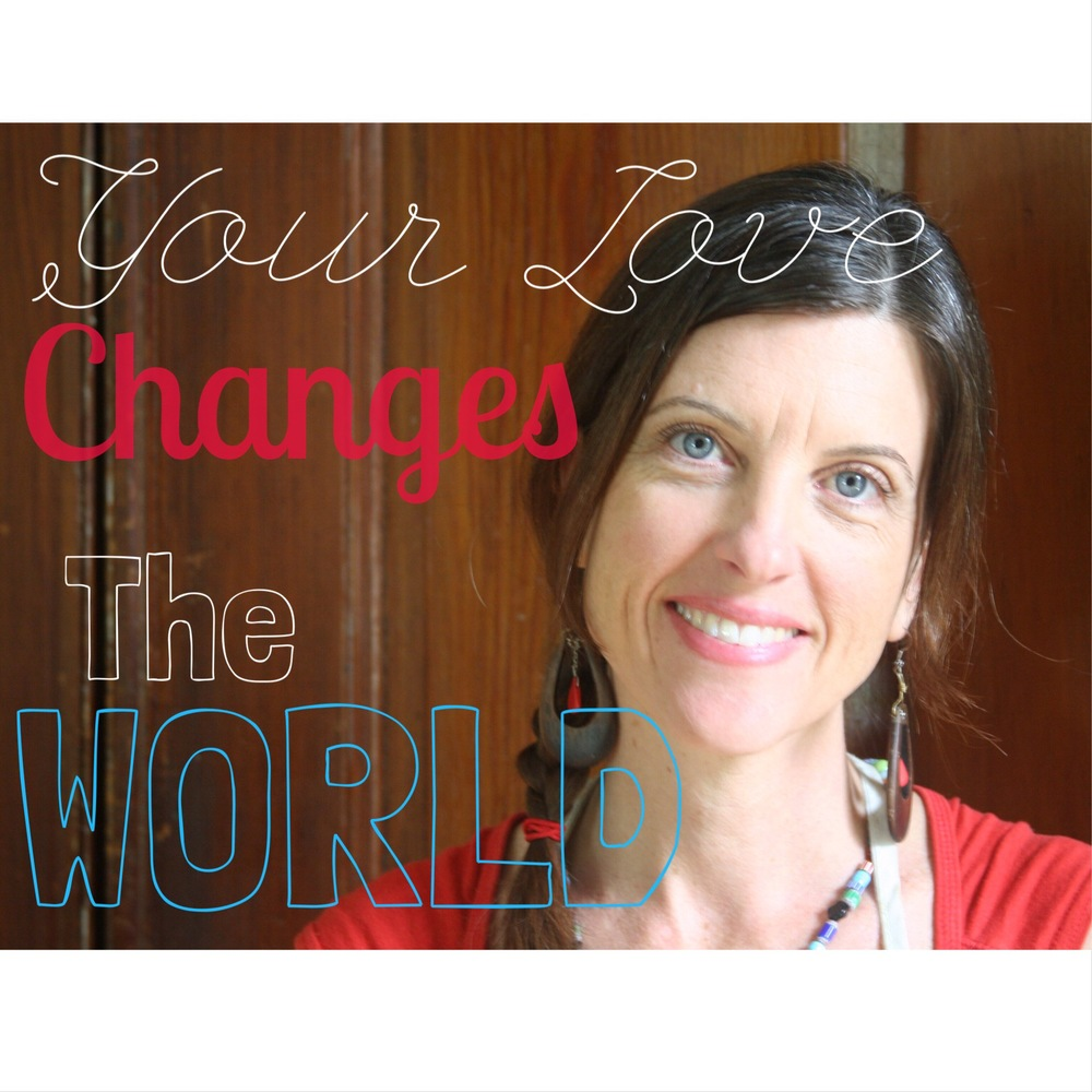 Sarah Love - Your love changes the world