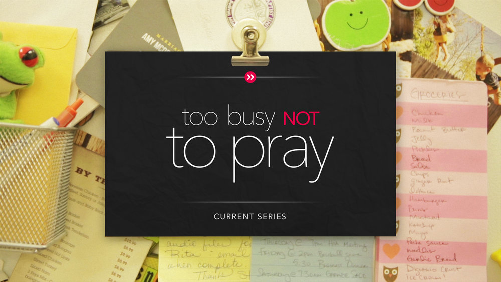 Too Busy Not To Pray CS_edited-1.jpg
