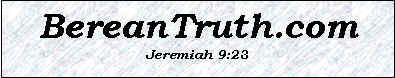 Berean Truth
