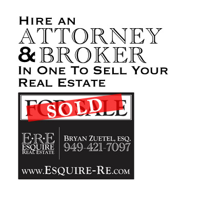 7 reasons why you want to hire an attorney - broker to represent you in your real estate sale or purchase