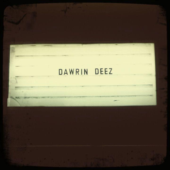 Dawrin Deez. Denton, TX