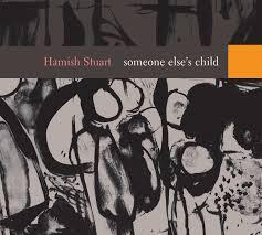Hamish Stuart_SomeoneElseChild.jpg
