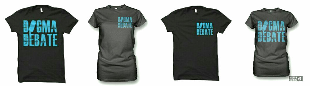 Click for Dogma Debate Merchandise!