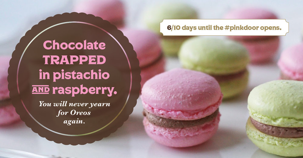 Walk through the #pinkdoor on August 5th and 6th and experience our Macarons.