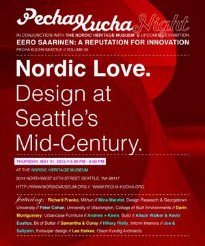 PechaKucha Seattle May 31, 2012 BUILD LLC presents at Pecha Kucha #36 : Nordic Love