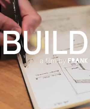 The Beauty of Design    by FRANK     July 2011    BUILD LLC documentary