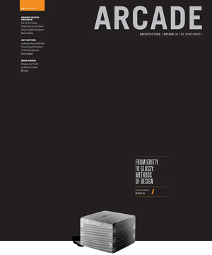 ARCADE Magazine Fall 2010 BUILD LLC is feature editor