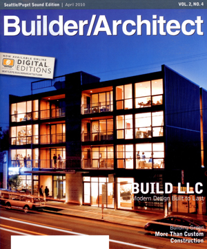 Builder/Architect    April 2010   Features BUILD LLC
