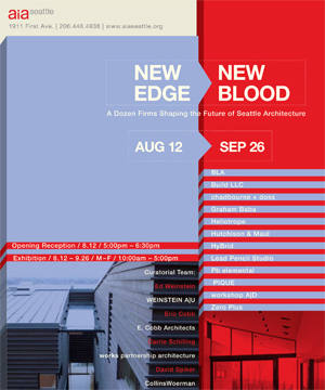 AIA Seattle August/September 2008 New Edge|New Blood exhibit features BUILD LLC
