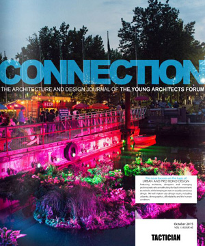 Connection: The Young Architects Forum October 2015 Architecture and Curating the City
