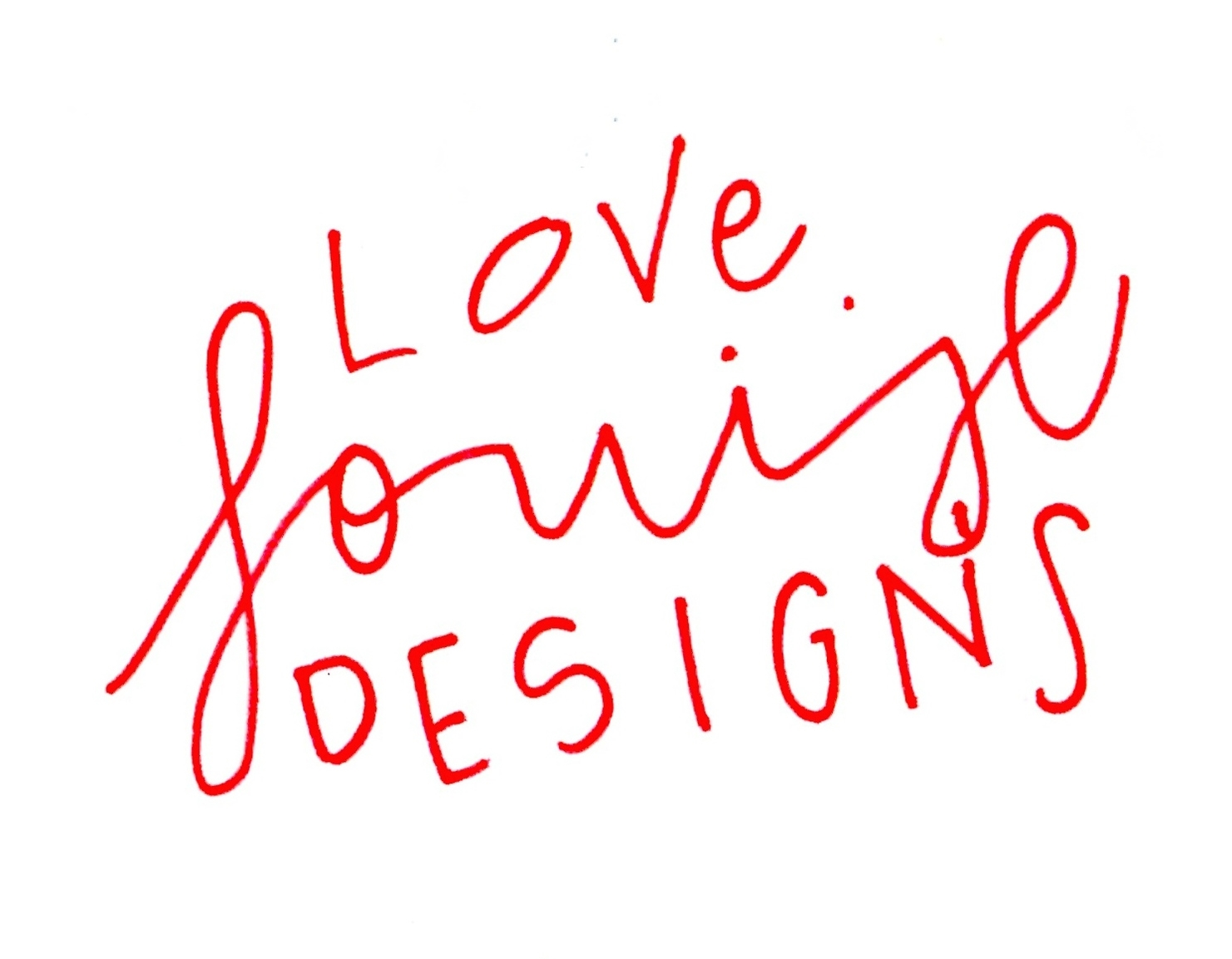 Love, Louise Designs