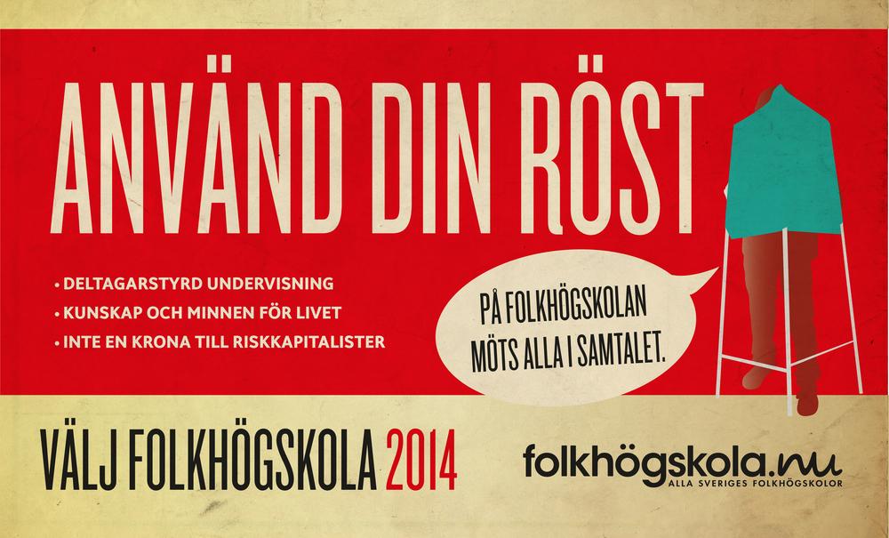 Kampanj för Sveriges folkhögskolor 2014. Form Sven Ljung Design.