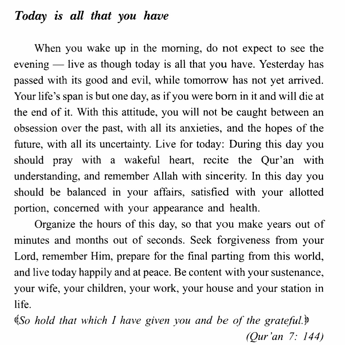 "wethemuslims :     From the book ""Don't Be Sad"" by Sheikh Al Qarni"